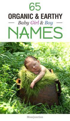 65 Organic And Earthy Baby Girl And Boy Names