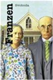 Svoboda [E-kniha] - Jonathan Franzen Jonathan Franzen, Argo, Svoboda, Book Worms, Roman, Mens Tops, Literatura, Book Nerd