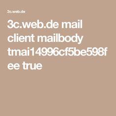 3c.web.de mail client mailbody tmai14996cf5be598fee true
