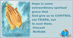 Hope, an extraordinary Spiritual grace #quote #keepmovingforward #blessed