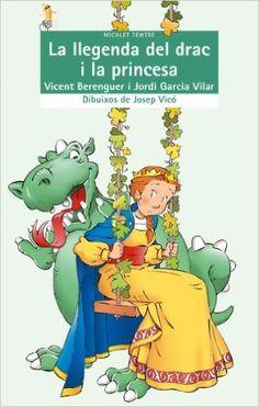 La llegenda del drac i la princesa (Micalet Teatre): Amazon.es: Vicent Berenguer Micó, Jordi Garcia Vilar, Josep Vicó Crespo: Libros