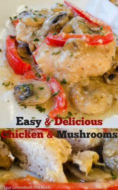 Easy Delicious chicken and mushroom recipe by Four Generations One Roof