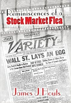 Amazon.com: Reminiscences of a Stock Market Flea : A Movie Lover's Guide to Saving, Trading and Retirement eBook: James Houts: Kindle Store