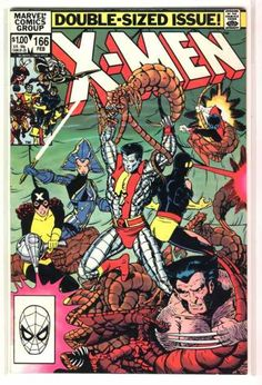 Uncanny X-Men 166 - the first X-Men comic I read. Found it in my brother's room. I had no idea who they were and then they showed up later on Spider-Man & His Amazing Friends cartoon.