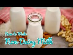 How to Make NON-DAIRY MILK (Almond, Cashew & Coconut) Gemma's Bold Baking Bootcamp Ep 4 - YouTube