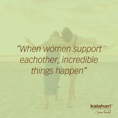 """""""When women support women, incredible things happen"""" - Unknown. #kalaharilifestyle #InternationalWomensDay #womensupportingwomen My Life Style, Things Happen, The Incredibles, Shit Happens, Lifestyle, Quotes, Movies, Movie Posters, Women"""