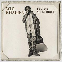 widontplay: Wiz Khalifa - Taylor Allderdice