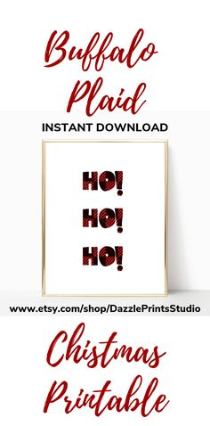 This cute ho ho ho Christmas Printable is perfect to add to your Christmas decorations this year.  And these buffalo plaid  Christmas printables will fit with any decor whether it be farmhouse Christmas decor, rustic Christmas decorations or woodland Christmas decor… Woodland Christmas, Nordic Christmas, Plaid Christmas, Rustic Christmas, Christmas Art, Beautiful Christmas, Christmas Decorations, Christmas Typography, Plaid Decor