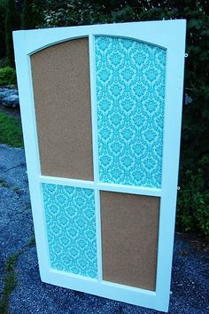 Repurposed Antique Window to Cork and Fabric Cork Board.