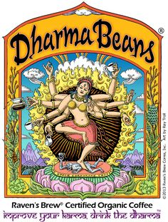 The Dharma Beans® art by Ray Troll with custom lettering by Karen Lybrand.