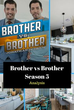 Brother vs Brother with Jonathan and Drew Scott Season 5 has come to a close and I decided to do an analysis on the season! Check out the before and after pictures of these beautiful renovated homes in Texas. Oh and see who won!