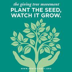 #Give & #Grow The Giving Tree, Life