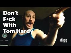 Don't Fuck With Tom Hardy - YouTube