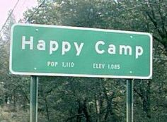 Happy Camp, California. The Karuk name for Happy Camp is Athithúfvuunupma. Say that with a straight face...