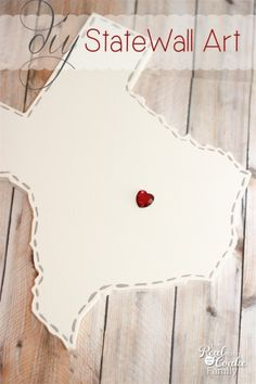 DIY State Wall Art: Tutorial to Make DIY Wall Art for Each Place/State You've Lived.