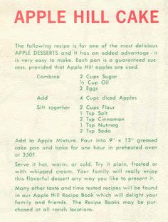 Apple Hill Cake… caramel drizzled on top would be good I think! Or maybe a cinnamon streusel crumble? Retro Recipes, Old Recipes, Vintage Recipes, Apple Recipes, Baking Recipes, Cake Recipes, Recipies, Apple Hill Cake Recipe, Apple Desserts