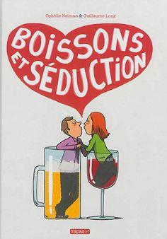Boissons et séduction - Neiman Ophélie - Librairie Mollat Bordeaux