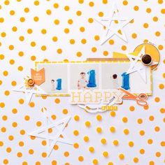 Happy B'day layout by designer Evelyn Pratiwi Yusuf featuring Jillibean Soup Sew Sweet Sunshine Soup