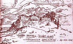 Diseño que data de Agosto de 1935. El nacimiento de una idea. El Hotel Llao Llao.