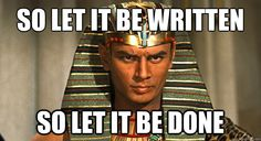 so let it be written so let it be done - Google Search