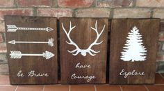 Be brave. Have courage. Explore. Set of 3 signs. by TinasTinkers