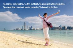 """""""To move, to breathe, to fly, to float; to gain all while you give; to roam the roads of lands remote; to travel is to live."""" ― Hans Christian Andersen. #travel #inspiration #quote #VacationTravel"""