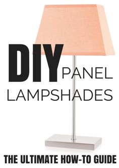 How to Make a DIY Lampshade Using a Panel Lamp Shade Frame - I Like That Lamp