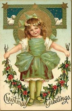 vintage Christmas postcard Irish girl in green with holly garland Vintage Christmas Images, Old Christmas, Old Fashioned Christmas, Christmas Scenes, Victorian Christmas, Retro Christmas, Vintage Holiday, Christmas Pictures, Christmas Greetings