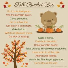 Fall Bucket List...plus: drink pumpkin spice lattes, have a photoshoot in the leaves, go apple picking, go to the Riverwalk Halloween costume day, shop for sweater dresses and boots for Hazelnut, and decorate the front porch for Fall