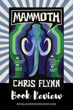 In Mammoth, Chris Flynn's cutting humour and evocative characterization offers fresh perspective on age-old lessons, and most importantly hope. Quality experimental #literature.   #historical #fossils #climatechange #environment #racism #science