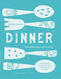 DINNER The Irish Times Selection, by Domini Kemp (Gill & Macmillan hardback,