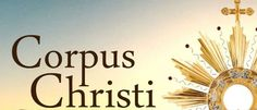 Corpus Christi https://donaelegancia.wordpress.com/2017/06/15/corpus-christi/