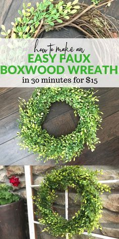 You can make this easy faux boxwood wreath in only 30 minutes with about $15!