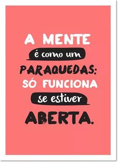 Quadro Poster Decorativo Frase A Mente É Como Um Paraquedas - R$ 54,90