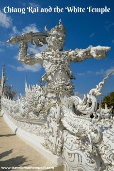 Recommendations for how to plan your visit to Chiang Rai and the White Temple in Thailand; includes how to take the bus from Chiang Mai