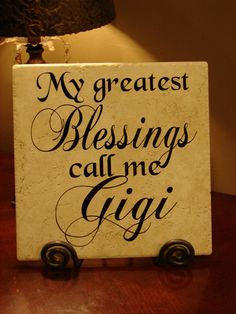 My Greatest Blessings Call Me Gigi Decorative by MonogramPerfect, $24.95