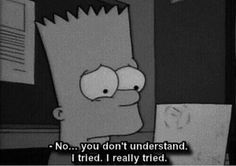 Uploaded by Zahraa A. Find images and videos about quotes, sad and the simpsons on We Heart It - the app to get lost in what you love. Simpsons Quotes, The Simpsons, Sad Quotes, Movie Quotes, Qoutes, Kritzelei Tattoo, Sad Wallpaper, In My Feelings, Deep Thoughts