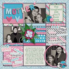 Very Cute layout - love the MOTHER banner! - The Toughest Job - Scrapbook.com