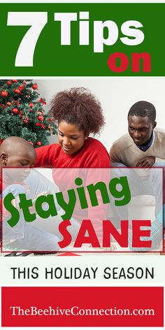 Stop the Insanity! Tips to keep sane during the holiday season