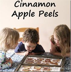 cinnamon apple peels - delicious, and fun to make with kids!