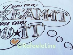 Dreams if U can dream it U can do it  #kalligrafi #handlettering #letteringdesign #powerful #mylovedletters #wisdom #words #calligraphy #rafaelaline #brushpens #fineliner