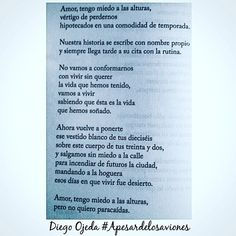 Diego Ojeda #apesardelosaviones Love, Quotes, Frases, Hipster Stuff, Life, Amor, Quotations, Quote, Shut Up Quotes