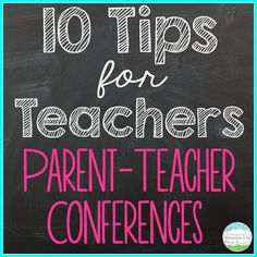 10 Tips for Smooth Sailing Parent Teacher Conferences