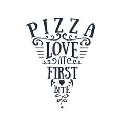 Hand drawn pizza sliced shaped vector lettering on white background. Love at first bite. Menu Pizza, Pizza Sign, Pizza Art, Cute Pizza, Good Pizza, Pizza Background, Pizzeria Design, Grilled Pizza, Crispy Pizza
