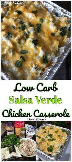 Low Carb Salsa Verde Chicken Casserole Recipe thats Keto Friendly too! via Jennifer - iSaveA2Z Blog