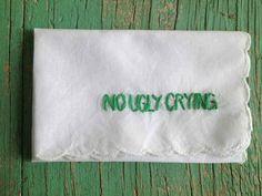 With a very demanding handkerchief.