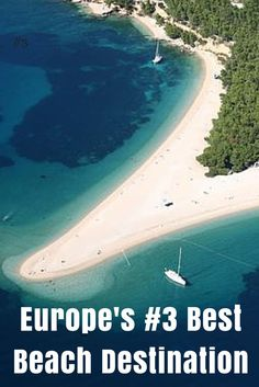 Zlatni Rat is by far and away Croatia's most beautiful and unique beach, and it was named Europe's Best Beach Destination #3
