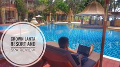 A Luxurious Stay at Crown Lanta Resort and Spa