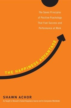 The Happiness Advantage by  Shawn Achor  This is my current book... I LOVE personal development.