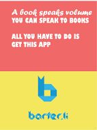 A book speaks volumes. You can speak to books. All you have to do is install barter.li